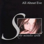 All+About+Eve+-+Sixty+Minutes+With...+-+CD+ALBUM-400566